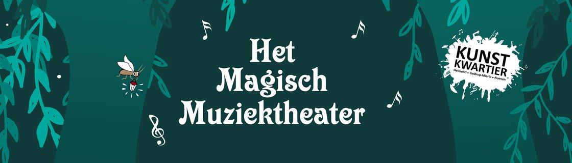 het magisch muziektheater